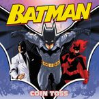 Batman Classic: Coin Toss Paperback  by Jake Black
