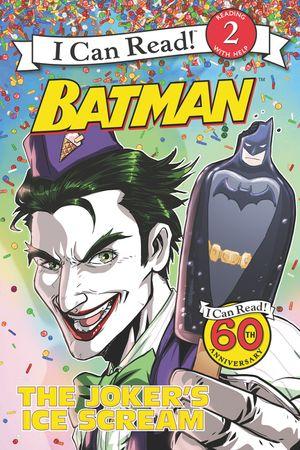 Batman Classic: The Joker's Ice Scream book image