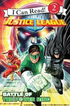 Justice League Classic: Battle of the Power Ring Paperback  by Donald Lemke
