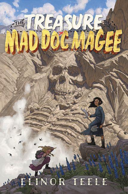 The Treasure of Mad Doc Magee - Elinor Teele - Hardcover