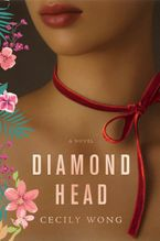 Diamond Head Hardcover  by Cecily Wong