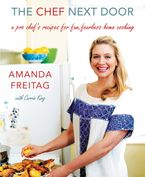 The Chef Next Door Hardcover  by Amanda Freitag
