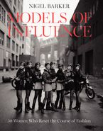 Models of Influence Hardcover  by Nigel Barker