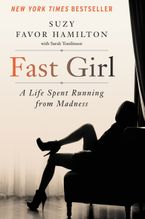 Fast Girl eBook  by Suzy Favor Hamilton