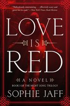 Love Is Red Paperback  by Sophie Jaff