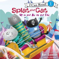 Splat the Cat: Up in the Air at the Fair
