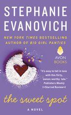 The Sweet Spot Paperback  by Stephanie Evanovich