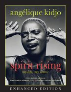 Spirit Rising (Enhanced Edition) eBook ENH by Angelique Kidjo