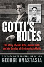 Gotti's Rules Hardcover  by George Anastasia