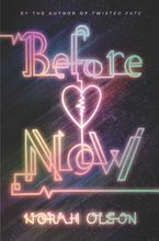Before Now Hardcover  by Norah Olson