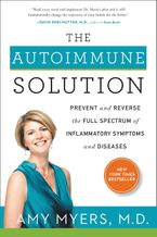 The Autoimmune Solution Hardcover  by Amy Myers M.D.