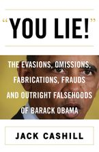 You Lie! Hardcover  by Jack Cashill