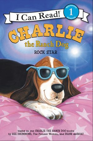 Charlie the Ranch Dog: Rock Star book image
