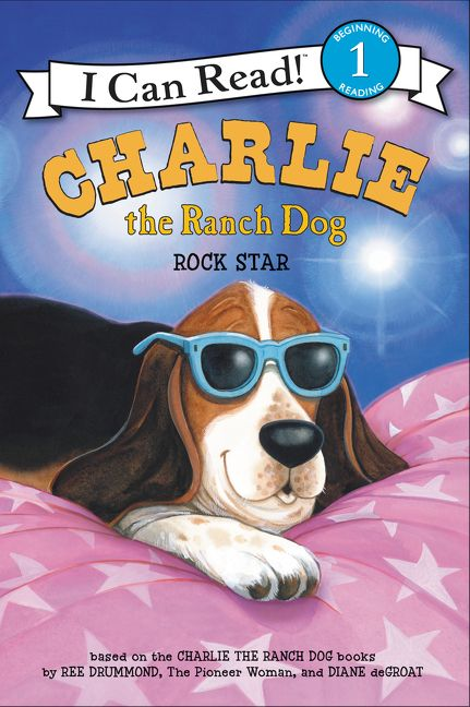 Charlie The Ranch Dog Rock Star Ree Drummond Hardcover
