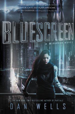 Bluescreen Paperback  by Dan Wells