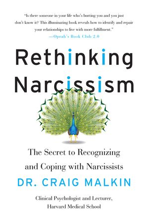Book cover image: Rethinking Narcissism: The Secret to Recognizing and Coping with Narcissists