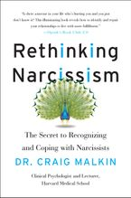 Rethinking Narcissism eBook  by Dr Craig Malkin