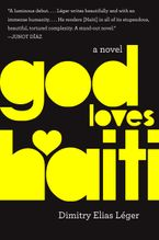God Loves Haiti Hardcover  by Dimitry Elias Léger