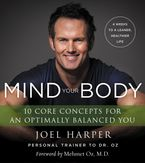 Mind Your Body Paperback  by Joel Harper