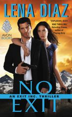 No Exit Paperback  by Lena Diaz