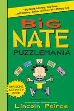 Big Nate Puzzlemania Paperback  by Lincoln Peirce