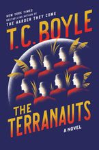 The Terranauts Paperback  by T.C. Boyle