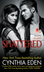 Shattered Paperback  by Cynthia Eden