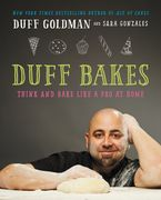 Duff Bakes Hardcover  by Duff Goldman