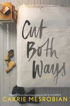 Cut Both Ways Hardcover  by Carrie Mesrobian