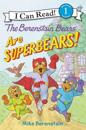 The Berenstain Bears Are SuperBears!