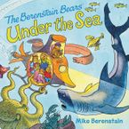 The Berenstain Bears Under the Sea Paperback  by Mike Berenstain