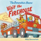 The Berenstain Bears Visit the Firehouse Paperback  by Mike Berenstain