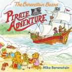 The Berenstain Bears Pirate Adventure Paperback  by Mike Berenstain