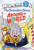 The Berenstain Bears Around the World Hardcover  by Mike Berenstain