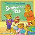 The Berenstain Bears' Show-and-Tell Paperback  by Mike Berenstain