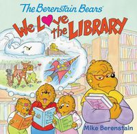 the-berenstain-bears-we-love-the-library