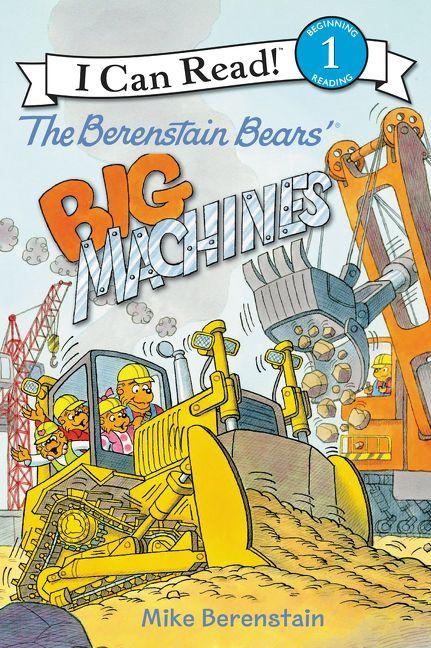 The Berenstain Bears\' Big Machines - Mike Berenstain - Hardcover