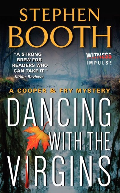 Book cover image: Dancing With the Virgins: A Cooper & Fry Mystery