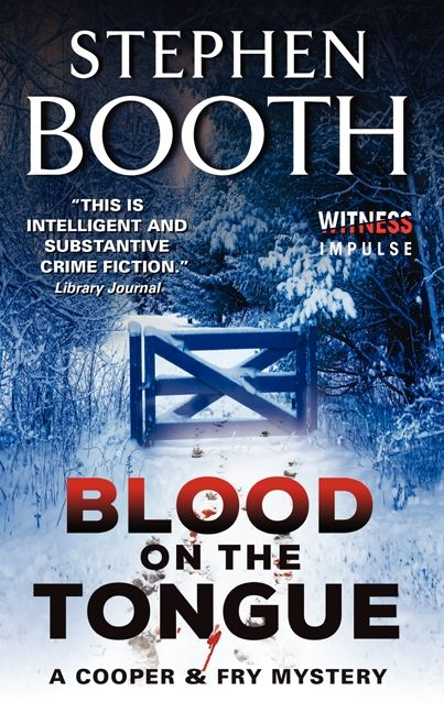 Book cover image: Blood on the Tongue: A Cooper & Fry Mystery