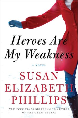 HEROES ARE MY WEAKNESS INTL:A NOVEL