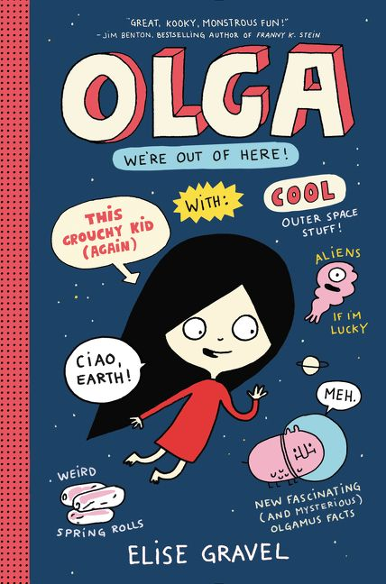 Olga: We're Out of Here! - Elise Gravel - Hardcover