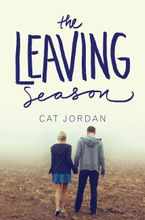 The Leaving Season Hardcover  by Cat Jordan