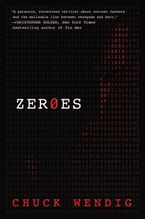 Zeroes Hardcover  by Chuck Wendig