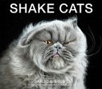 Shake Cats Hardcover  by Carli Davidson