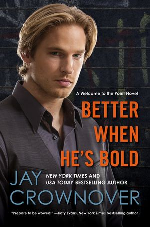 Better When He's Bold book image