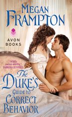 The Duke's Guide to Correct Behavior Paperback  by Megan Frampton