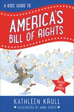 A Kids' Guide to America's Bill of Rights Hardcover  by Kathleen Krull