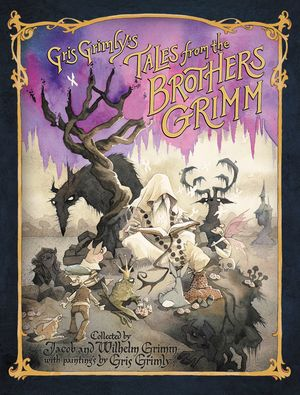 Gris Grimly's Tales from the Brothers Grimm book image
