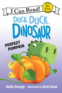 Duck, Duck, Dinosaur: Perfect Pumpkin