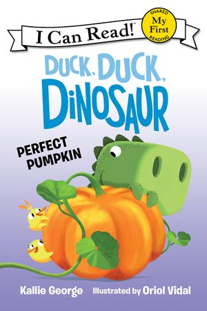 Duck, Duck, Dinosaur: Perfect Pumpkin book image